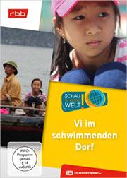 Vi im schwimmenden Dorf - Ein Unterrichtsmedium auf DVD