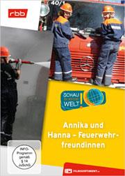 Annika und Hanna - Feuerwehrfreundinnen - Ein Unterrichtsmedium auf DVD