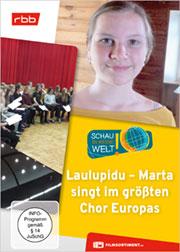 Laulupidu - Marta singt im größten Chor Europas - Ein Unterrichtsmedium auf DVD