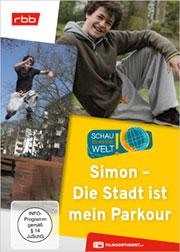 Simon - Die Stadt ist mein Parkour - Ein Unterrichtsmedium auf DVD