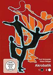 Bodenakrobatik - Grundlagen und Basistechniken - Ein Unterrichtsmedium auf DVD