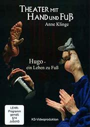 Hugo - ein Leben zu Fuß - Ein Unterrichtsmedium auf DVD