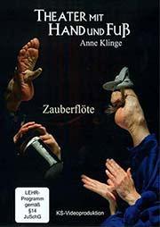 Fu�theater: Zauberfl�te - Ein Unterrichtsmedium auf DVD