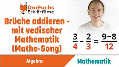 Brüche addieren - mit vedischer Mathematik (Mathe-Song) - Ein Unterrichtsmedium auf DVD
