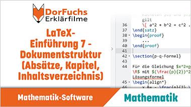 LaTeX-Einf�hrung 7 - Dokumentstruktur (Abs�tze, Kapitel, Inhaltsverzeichnis) - Ein Unterrichtsmedium auf DVD