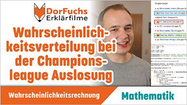 Wahrscheinlichkeitsverteilung bei der Championsleague Auslosung - Ein Unterrichtsmedium auf DVD