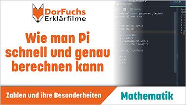 Wie man Pi schnell und genau berechnen kann - Ein Unterrichtsmedium auf DVD