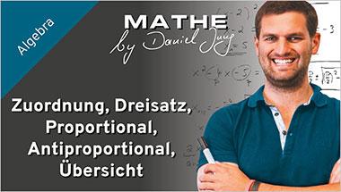 Zuordnung, Dreisatz, Proportional, Antiproportional, �bersicht - Ein Unterrichtsmedium auf DVD