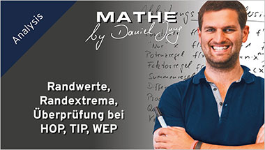 Randwerte, Randextrema, Überprüfung bei HOP, TIP, WEP - Ein Unterrichtsmedium auf DVD
