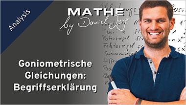 Goniometrische Gleichungen: Begriffserklärung - Ein Unterrichtsmedium auf DVD
