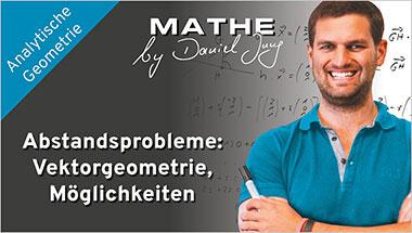 Abstandsprobleme: Vektorgeometrie, Möglichkeiten - Ein Unterrichtsmedium auf DVD