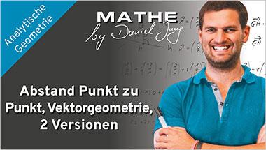 Abstand Punkt zu Punkt, Vektorgeometrie, zwei Versionen - Ein Unterrichtsmedium auf DVD