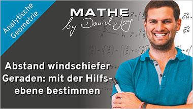 Abstand windschiefer Geraden: mit der Hilfsebene bestimmen - Ein Unterrichtsmedium auf DVD