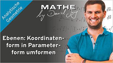 Ebenen: Koordinatenform in Parameterform umformen - Ein Unterrichtsmedium auf DVD