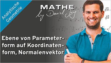 Ebene von Parameterform auf Koordinatenform, Normalenvektor - Ein Unterrichtsmedium auf DVD