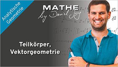 Teilk�rper, Vektorgeometrie - Ein Unterrichtsmedium auf DVD