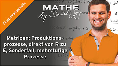 Matrizen: Produktionsprozesse, direkt von R zu E, Sonderfall, mehrstufige Prozesse - Ein Unterrichtsmedium auf DVD