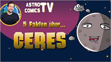 5 Fakten über Ceres - Ein Unterrichtsmedium auf DVD