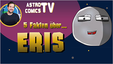 5 Fakten über Eris - Ein Unterrichtsmedium auf DVD