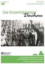 Das Konzentrationslager Dachau - Ein Unterrichtsmedium auf DVD
