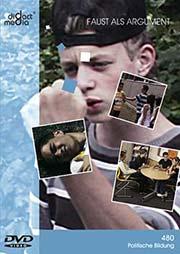 Faust als Argument - Ein Unterrichtsmedium auf DVD