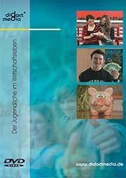 Der Jugendliche im Wirtschaftsleben - Ein Unterrichtsmedium auf DVD