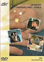 Sexualität - Partnerschaft - Familie - Ein Unterrichtsmedium auf DVD