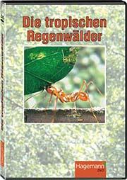 Die tropischen Regenwälder - Ein Unterrichtsmedium auf DVD
