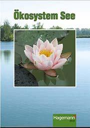Ökosystem See - Ein Unterrichtsmedium auf DVD