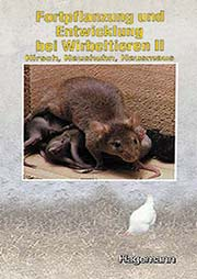 Fortpflanzung und Entwicklung bei Wirbeltieren II - Ein Unterrichtsmedium auf DVD
