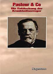 Pasteur & Co - Ein Unterrichtsmedium auf DVD