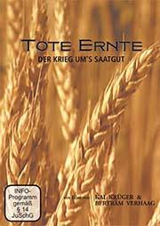 Tote Ernte - Der Krieg ums Saatgut - Ein Unterrichtsmedium auf DVD