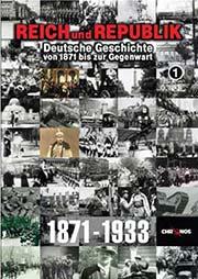 Reich und Republik 1871-1933 - Ein Unterrichtsmedium auf DVD