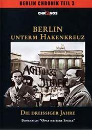 Berlin unterm Hakenkreuz - Die 30er Jahre - Ein Unterrichtsmedium auf DVD