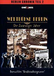 Weltbühne Berlin - Die Zwanziger Jahre - Ein Unterrichtsmedium auf DVD