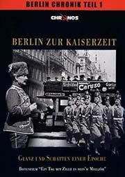 Berlin zur Kaiserzeit - Glanz und Schatten - Ein Unterrichtsmedium auf DVD
