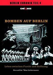 Bomben auf Berlin - Leben zwischen Furcht und Hoffnung - Ein Unterrichtsmedium auf DVD