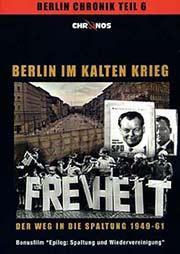 Berlin im Kalten Krieg - Der Weg in die Spaltung - Ein Unterrichtsmedium auf DVD