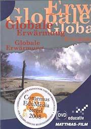 Klimawandel oder Klimakatastrophe? - Ein Unterrichtsmedium auf DVD