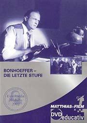 Bonhoeffer - Die letzte Stufe - Ein Unterrichtsmedium auf DVD