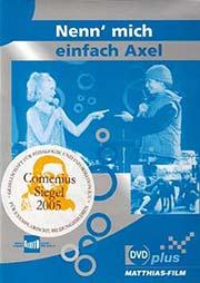 Nenn' mich einfach Axel - Ein Unterrichtsmedium auf DVD