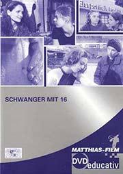 Schwanger mit 16 - Ein Unterrichtsmedium auf DVD