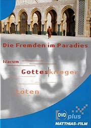 Die Fremden im Paradies - Ein Unterrichtsmedium auf DVD