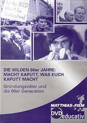 Die wilden 60er Jahre:  - Ein Unterrichtsmedium auf DVD