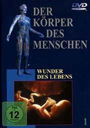 Der K�rper des Menschen 1 - Ein Unterrichtsmedium auf DVD