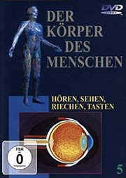 Der K�rper des Menschen 5 - Ein Unterrichtsmedium auf DVD