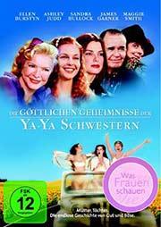 Die g�ttlichen Geheimnisse der Ya-Ya Schwestern - Ein Unterrichtsmedium auf DVD