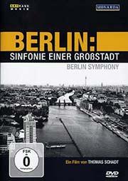 Berlin: Sinfonie einer Großstadt - Ein Unterrichtsmedium auf DVD