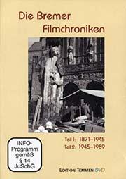 Die Bremer Filmchroniken - Teil 1: 1987-1945/Teil 2: 1945-1989 - Ein Unterrichtsmedium auf DVD