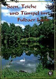 Seen, Teiche und Tümpel im Fuldaer Land - Ein Unterrichtsmedium auf DVD